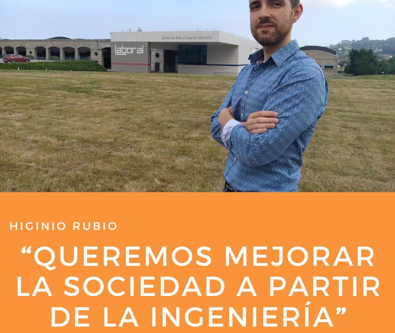 """Higinio Rubio: """"Queremos mejorar la sociedad a partir de la ingeniería"""""""